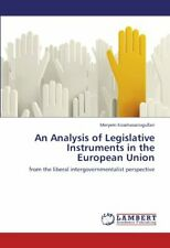 An Analysis of Legislative Instruments in the E, Kosehasanogullari, Meryem,,