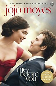 Me Before You: Movie-Tie-In by Moyes, Jojo Book The Cheap Fast Free Post
