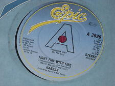 Kansas:  Fight Fire with Fire UK PROMO EX+ 7""