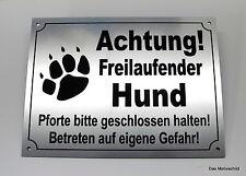 Achtung freilaufender Hund,Pforte,4 Löcher,Warnschild,Gravurschild, 20 x 15 cm