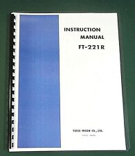 Yaesu FT-221R Instruction Manual -  Premium Card Stock Covers & 32 LB Paper!