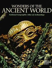 Wonders of the Ancient World : National Geographic Atlas of Archaeology