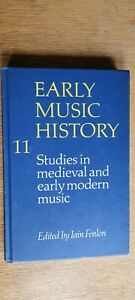 Early Music History: Volume 11: Studies in Medieval & early Modern Music -Fenlon