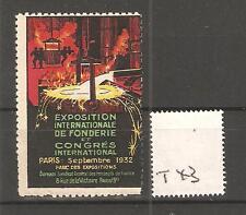 CINDERELLA -T43- FRANCE  -  EXPO  INTERNATIONALE DE FONDERIE  - PARIS  - 1932