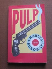 PULP by Charles Bukowski -1st print color title-page- black sparrow 1994 -VG+