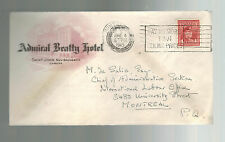 1945 St John NB Canada Admiral Beatty Hotel Cover to Montreal