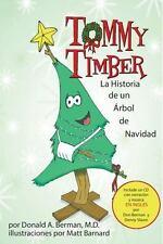 Tommy Timber: La Historia de un Abrol de Navidad (Book with CD) (Spanish Edition