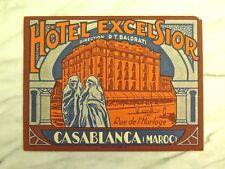 HÔTEL EXCELSIOR, CASABLANCA... RARE CIRCA 1920 ORIGINAL LUGGAGE LABEL