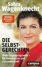 Sahra Wagenknecht - Die Selbstgerechten - Buch gebunden - Neu ! - Sarah