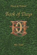 Book of Days : Diane de Poitiers' by N. J. Todd (2006, Paperback)