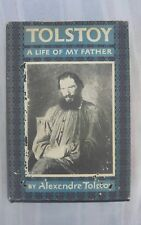 Alexandra L. Tolstoy TOLSTOY A Life of My Father 1st Edition
