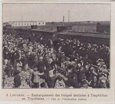 1911  --  LIVOURNE  EMBARQUEMENT DES TROUPES POUR LA TRIPOLITAINE   3I454