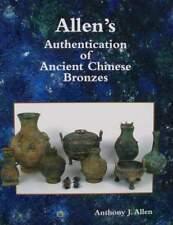 LIVRE/BOOK Authentification des bronzes antiques chinois (ancient chinese bronze
