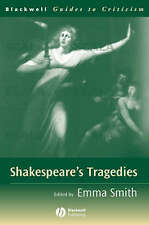 NEW Shakespeare's Tragedies: A Guide to Criticism