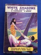 WHITE SHADOWS IN THE SOUTH SEAS - FIRST PHOTOPLAY EDITION
