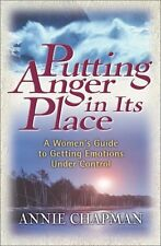 Putting Anger in Its Place: A Womens Guide to Get