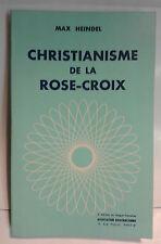 Christianisme de la Rose-Croix - Max Heindel, 1980