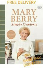 Mary Berry's Simple Comforts Hardcover 9781785945076