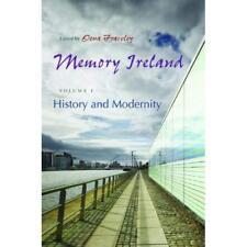 Memory Ireland: History and Modernity v. 1 - Hardcover NEW Frawley, Oona 2011-01