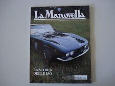 LA MANOVELLA 2/2004 MOTO SAROLEA 500/ISO RIVOLTA/ISETTA/GIORGIO PIANTA