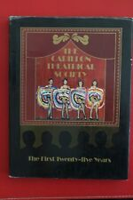 THE CARILLON THEATRICAL SOCIETY - THE FIRST 25 YEARS (HC/DJ, 1983)