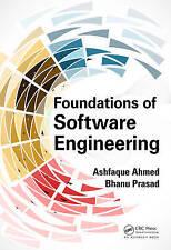 Foundations of Software Engineering by Ashfaque Ahmed, Bhanu Prasad