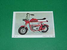 N°17 MOTOCYCLETTE 50 CM3 FANTIC TX-7 MM MOTO PARADE 1972 AMERICANA PANINI