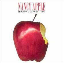 Shoulda Lied About That by Nancy Apple (CD, Jul-2003, Ringo Records)