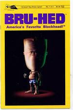<•.•> BRU-HED: AMERICA'S FAVORITE BLOCKHEAD • Issue 1 • Schism Comics