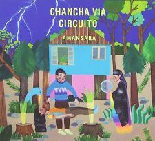 CHANCHA VIA CIRCUITO - AMANSARA  CD NEU