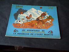 ALBUM FLEURETTE SYLVAIN ET SYLVETTE N°4 LA REVANCHE DE L'OURS MARTIN 1953