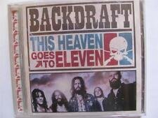 Backdraft - This Heaven Goes To Eleven  CD 2011  New/Sealed