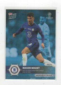 TOPPS NOW UCL 2021 #79 - MASON MOUNT- CHELSEA -   PARALLEL CARD # 90 / 99
