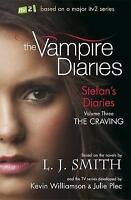 Stefan's Diaries 3: The Craving (The Vampire Diaries: Stefan's Diaries), J Smith