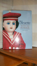 BLEUETTE  THE DOLL AND HER WARDROBE...NEAR MINT BOOK...BARBARA HILLIKER