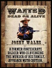 "JOSEY WALES WANTED POSTER FRIDGE MAGNET # 2. 4"" X 5"". CLINT EASTWOOD...FREE SHIP"