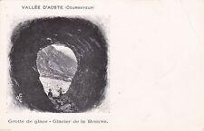 # COURMAYEUR: GROTTE DE GLACE- GLACIER DE LA BRENVA
