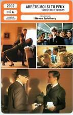 ARRETE-MOI SI TU PEUX - DiCaprio,Spielberg(Fiche Cinéma)2002 Catch me if you can