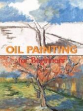 Oil Painting (Fine Arts for Beginners)