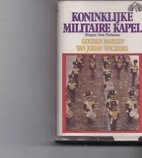 Koninklijke Militaire Kapel-Gouden Marsen music Cassette