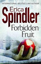 Forbidden Fruit by Erica Spindler (Paperback, 2009)