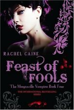 Feast of Fools (Morganville Vampires), Rachel Caine, 0749079797, New Book