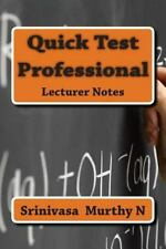Quick Test Professional : Lecturer by Srinivasa N (2015, Paperback)