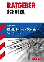 Ratgeber / Richtig lernen - Oberstufe: Tipps und Lernstr... | Buch | Zustand gut