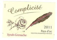 Etiquette de vin - Pays d'Oc - Complicité - Syrah-Grenache - 2011