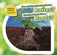 Por Que Las Plantas Tienen Raices? / Why Do Plants Have Roots? Plant Parts Pow