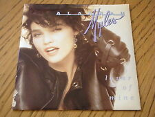 "ALANNAH MYLES - LOVER OF MINE     7"" VINYL PS"