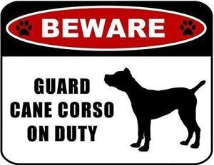 Beware Guard Cane Corso (silhouette) on Duty Laminated Dog Sign