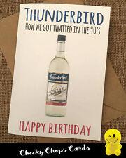 Funny Rude Cheeky Chops Cards Birthday/ Retro -Thunderbird, How we got twatted