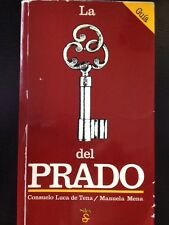 La Llave del Prado by Consuelo Luca de Tena 1984, Paperback, Spanish Language